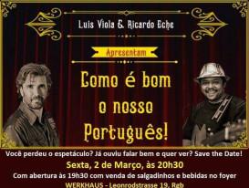 Como é bom o nosso Português!