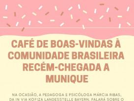 Café de Boas Vindas `a Comunidade Brasileira Recém-Chegada a Munique