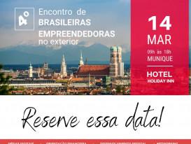 4° Encontro - Brasileiras Empreendedoras no Exterior