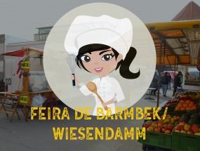FEIRA DE BARMBEK/WIESENDAMM  | Cozinhando na Alemanha | Batatolandia